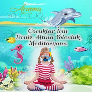Çocuklar için Meditasyon (5+) Deniz Altına Yolculuk