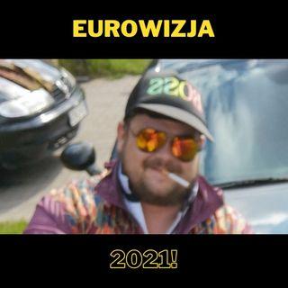 62. Eurowizja 2021!