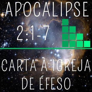 01. CARTA À IGREJA EM ÉFESO (Apocalipse 2:1-7)