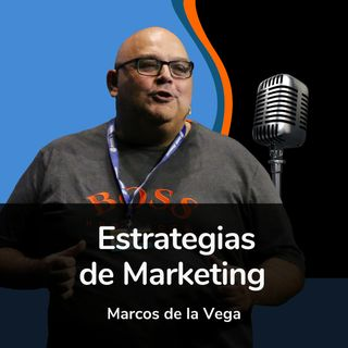 Estrategias de Marketing por Marcos de la Vega