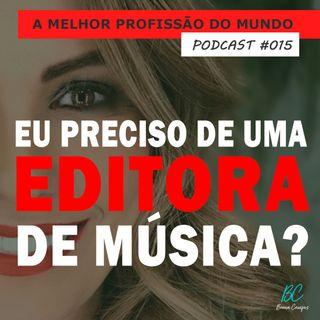 015 - EU PRECISO DE UM EDITORA?