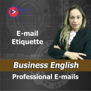 Professional Emails - Email Etiquette