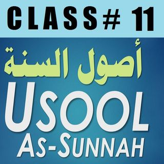 Usool as-Sunnah of Imaam Ahmad - Part 11