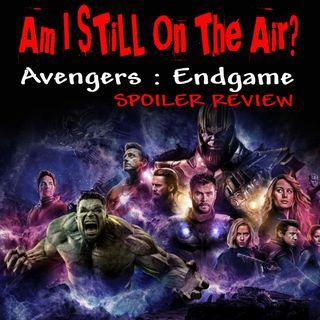 """""""Am I STILL On The Air?"""" Avengers: Endgame SPOILER Review"""