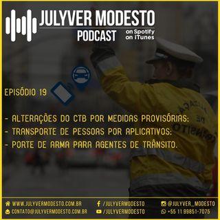 Episódio 19 - Trânsito, por Julyver Modesto