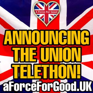 Our Yule Britannia Crowdfunder and Union Telethon