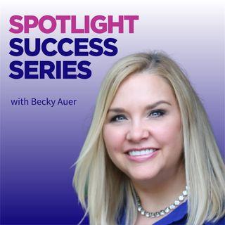 Spotlight Success Series
