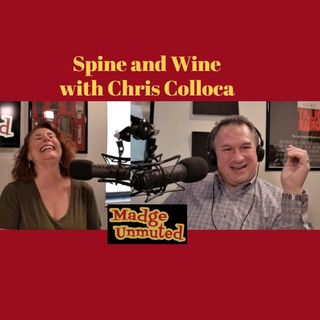 Spine and Wine with Guest Chris Colloca