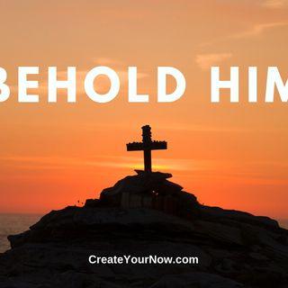 1919 Behold Him!
