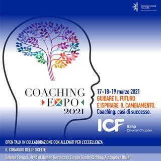 Coaching Expo 2021 | Open Talk | Il coraggio delle scelte | Allenati per l'Eccellenza