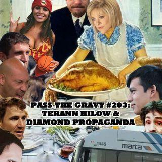 Pass The Gravy #203: Terann Hilow & Diamond Propaganda