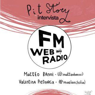Intervista con Valentina Pietrarca e Matteo Banni (studenti della Civica Scuola di Cinema Luchino Visconti) - PitStory Extra Pt. 52
