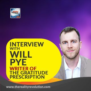 Interview with Will Pye - Author of The Gratitude Prescription and Blessed with a Brain Tumor