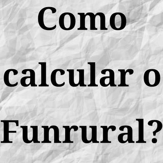 Como calcular o Funrural?
