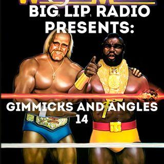 Big Lip Radio Presents: Gimmicks and Angles 14: Wrestlemania 1