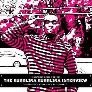 The Kurrlina Kurrlina Interview.