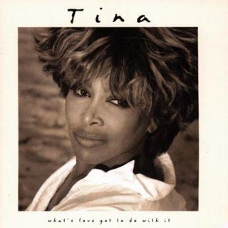 What´s Love Got To Do With It – El éxito de Tina Turner que pudo ser de otros.