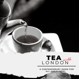 TEA WITH LONDON - Teaser