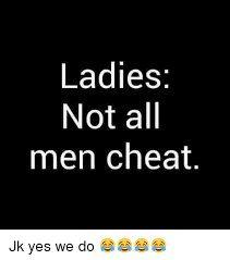 Why Do Men Cheat_