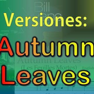 Versiones - Autumn Leaves (Las Hojas Muertas)