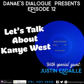 Ep 12. Let's Talk About Kanye West