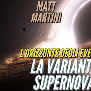 L'Orizzonte degli Eventi: la VARIANTE SUPERNOVA