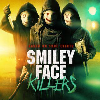 Episode 22 - Smiley Face Killers (2020)
