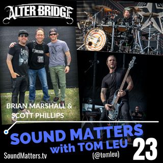 023: Scott Phillips & Brian Marshall from Alter Bridge