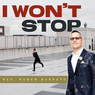 I Won't Stop!