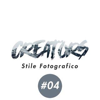 #04 Trovare il proprio STILE FOTOGRAFICO