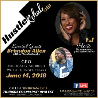 Hustle Rehab Radio Show ~ With Special Guest Brandon Allen Ep.55 6/14/18