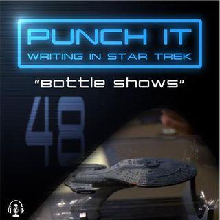 Punch It 48 - Bottle Shows