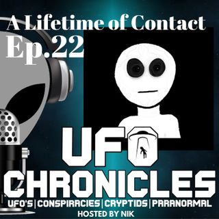 Ep.22 A Lifetime Of Contact