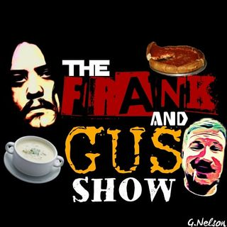 THE MAD DOCTOR or THE FRANK N GUS SHOW (Wrestling Soup 5/31/18)