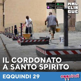 Eqquindi #29 - Il cordonato a Santo Spirito e la gestione della socialità a Firenze