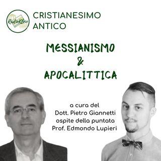 Storia del Cristianesimo Antico: Messianismo e Apocalittica
