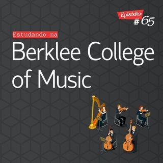 Troca o Disco #65: Estudando na Berklee College of Music