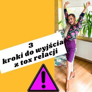3 kroki do wyjścia z tox relacji