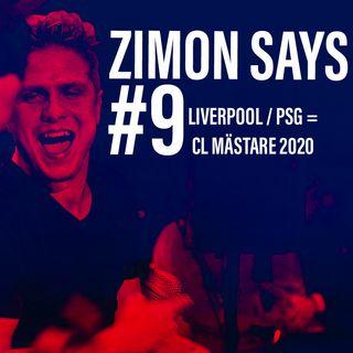 #9 - Liverpool / PSG = CL mästare 2020