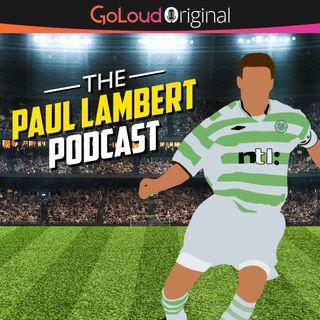 COMING SOON: The Paul Lambert Podcast - GoLoud Original