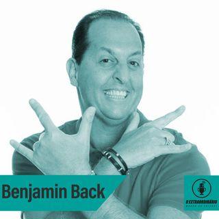 #33 - O ESTILO BENJA DE SE COMUNICAR feat. Benjamin Back