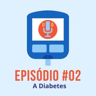 #T01E02 - A Diabetes