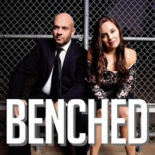 Benched - Episode 46 - The Vagina Dreams