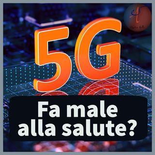 Il 5G Fa Davvero Male?