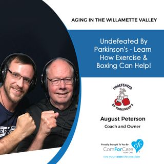 8/20/19: August Peterson of Undefeated by Parkinson's | Undefeated by Parkinson's - Learn how exercise and boxing can help!