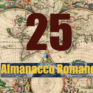 Almanacco Romano, 25 Aprile