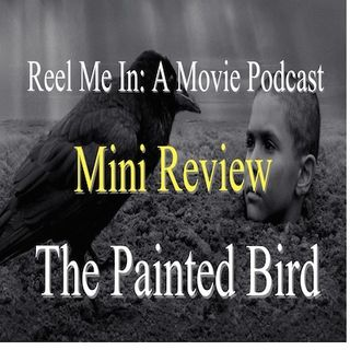 Mini Review: The Painted Bird