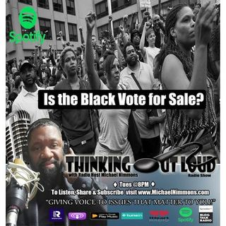 Is the Black Vote For Sale?