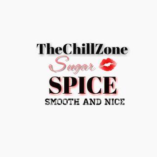 TheChillZone Sugar & Spice
