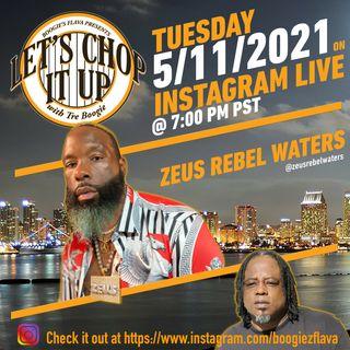 Let's Chop It Up - Interviewing Zeus Rebel Waters